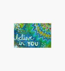 Believe in You Art Board Print