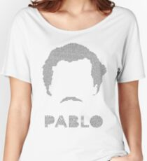 Pablo: words of El Patron Women's Relaxed Fit T-Shirt