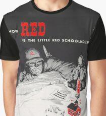 Camiseta gráfica ¿Cómo de rojo es la pequeña escuela roja?