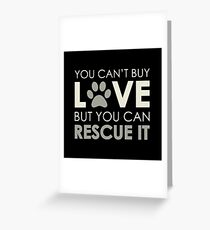Rescue Love Greeting Card