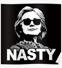 Hillary Clinton - Nasty Woman Poster