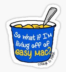 Living Off of Easy Mac Sticker