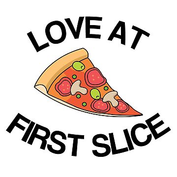 Love At First Slice by JNPPro413