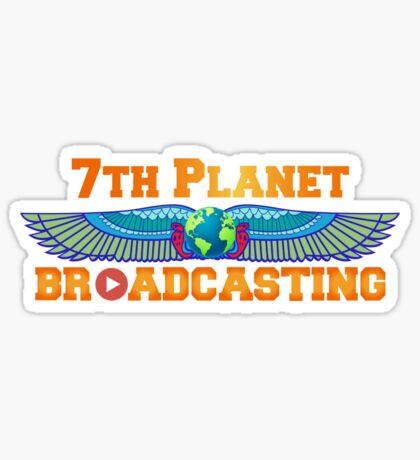 7th Planet Broadcasting Sticker