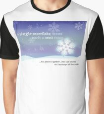 A Single Snowflake... Graphic T-Shirt