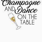 Tanz auf dem Tisch von kjanedesigns