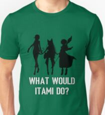 What Would Itami Do? T-Shirt