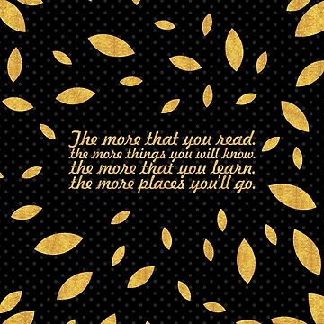 """The more that... """"Dr. Seuss"""" Inspirational Quote (Creative) by Powerofwordss"""