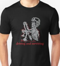 Driving and surviving trucker Funny T-Shirt
