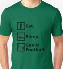 Eat, Sleep, Gaelic Football 2 Unisex T-Shirt