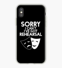 Sorry I Can't, I've Got Rehearsal (White) iPhone Case