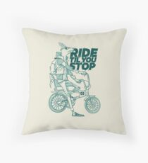 Ride or Don't Throw Pillow