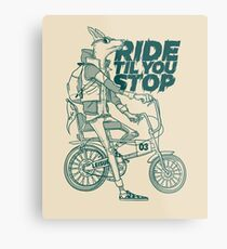 Ride or Don't Metal Print