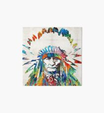 Native American Art - Chief - By Sharon Cummings Art Board