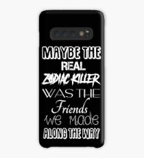 Maybe The Real Zodiac Killer... (White Text) Case/Skin for Samsung Galaxy