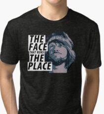 The Face That Runs The Place Tri-blend T-Shirt