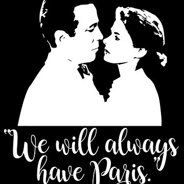 Casablanca - We will always have Paris by ElysianArt
