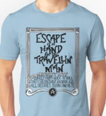 Escape is at Hand for the Travellin' Man T-Shirt