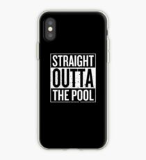 Straight Outta The Pool iPhone Case
