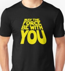 May the Force Be With You - Title Crawl T-Shirt