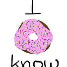 I Donut Know by krisy254