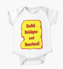 Build Bridges not Barriers One Piece - Short Sleeve