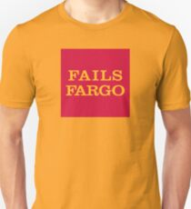 Fails Fargo Bank T-Shirt