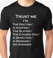 Trust Me, I'm ______ T-Shirt