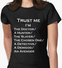 Trust Me, I'm ______ Womens Fitted T-Shirt