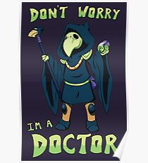 "Plague Knight - ""I'm a doctor"" - Shovel Knight Poster"