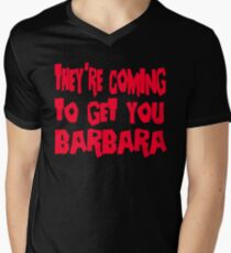 They're Coming To Get You Barbara - Day Of The Dead Men's V-Neck T-Shirt