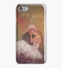 So I stayed in the darkness with you iPhone Case/Skin