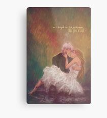 So I stayed in the darkness with you Metal Print