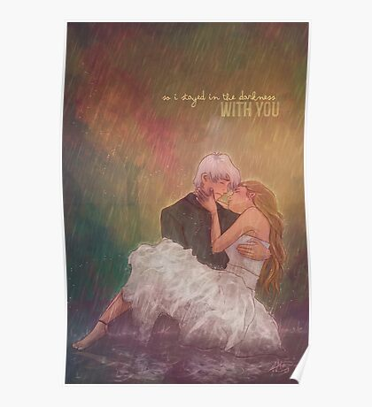 So I stayed in the darkness with you Poster