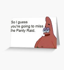 The panty raid Greeting Card