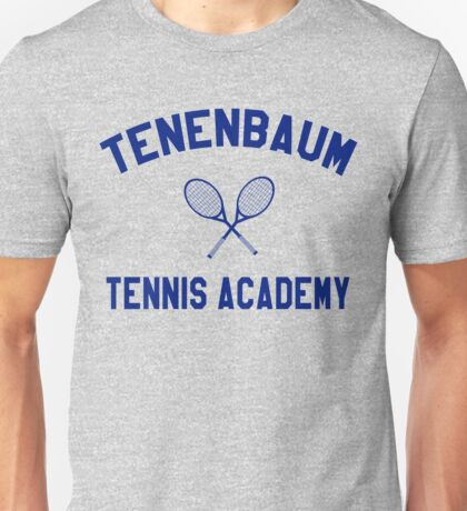 Tenenbaum Tennis Academy - The Royal Tenenbaums Unisex T-Shirt