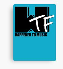 WTF Happened To Music Solid Canvas Print