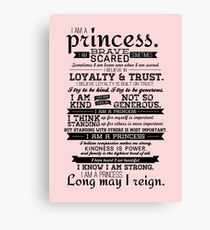 I Am a Princess Canvas Print