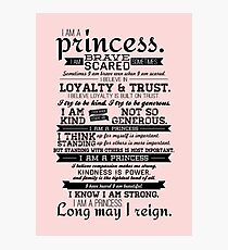 I Am a Princess Photographic Print