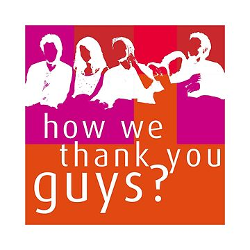 How We Thank You Guys? by JohnLucke
