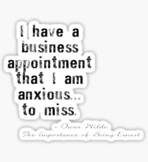 Oscar Wilde Quote- Business Appointment Sticker