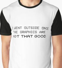 Real Life Graphics Graphic T-Shirt