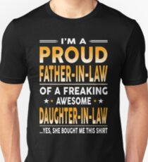 Proud Father In Law Of A Freaking Awesome Daughter In Law T-Shirt