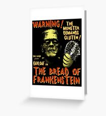 The Bread of Frankenstein Greeting Card