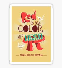 Red is The Color of a Hero Sticker
