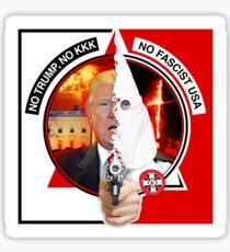 NO TRUMP NO KKK NO FASCIST USA Sticker