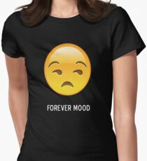 Forever Mood (side eye) Womens Fitted T-Shirt