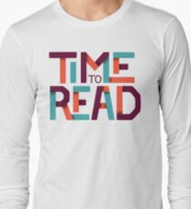 Time to Read Long Sleeve T-Shirt