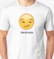 Forever Mood (smirk) Unisex T-Shirt