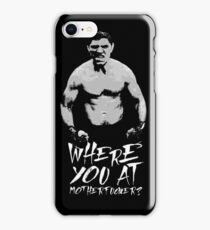 Where you at iPhone Case/Skin